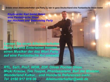 Alleinunterhalter NRW mit Keyboarder karl wird jede Feier in Deutschland zum Erfolg. Als DJ Nrw oder auch Party Musiker Nrw begeistert er jedes Publikum